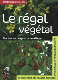 cuisine sauvage couplan amazon fr le régal végétal plantes sauvages comestibles