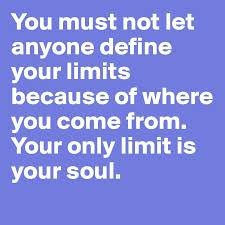 post pics of where you come from you must not let anyone define your limits because of where you