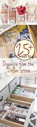 organize home 25 ways to organize from the dollar store dollar store