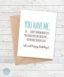 birthday card funny boyfriend card funny girlfriend