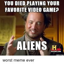 Aliens Meme Video - you died playing your favorite video game aliens h history com
