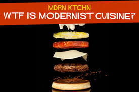 moderniste cuisine is modernist cuisine chowhound