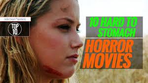 brutal horror movies that u0027ll make you puke top 10 youtube