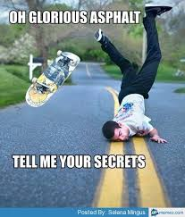 Skateboard Memes - club giggle brings you 15 funny pictures for the day of 6 7 17