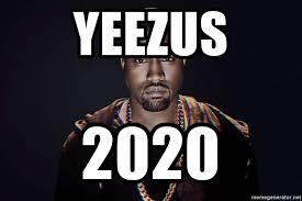 Kanye West Meme Generator - yeezus 2020 angry kanye west meme generator
