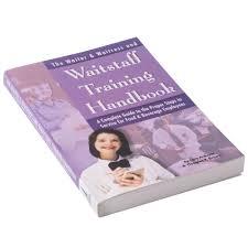 the waiter waitress u0026 waitstaff training handbook