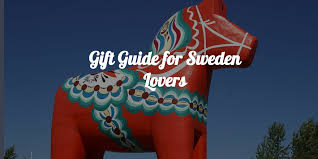 gifts for from 15 great 3 stupid swedish gift ideas for sweden hej sweden