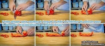 trucs et astuces cuisine de chef l astuce de chef pour couper les poivrons rapidement