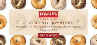 cuisine am ag en u kossar s bagels and bialys eataly nyc downtown eataly