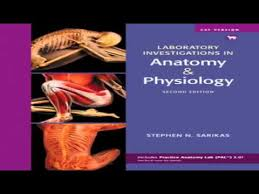 Human Anatomy Physiology Laboratory Manual Pdf Laboratory Investigations In Anatomy Physiology Cat Version 2nd