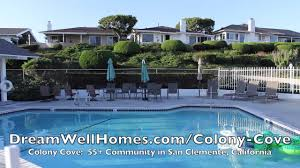 colony cove san clemente 55 youtube