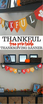 we this festive thankful free printable thanksgiving banner