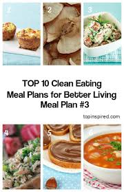 top 10 clean eating meal plans for better living top inspired