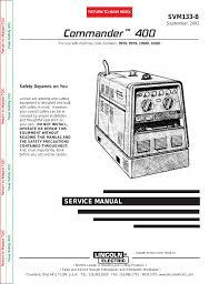 lincoln electric commander 400 svm133 b manuel d u0027utilisation