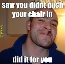 Meme Chair - push ur chair in meme by iyogee memedroid