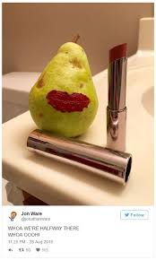 Lipstick Meme - lipstick on a pear whoa we re halfway there know your meme