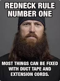Redneck Meme - redneck rules lol get out the duck tape lol el lmao