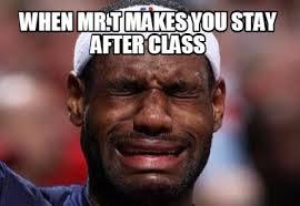 Mr T Meme - meme creator when mr t makes you stay after class meme generator