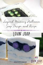 layered mummy halloween soap design and recipe u2013 lovin soap studio
