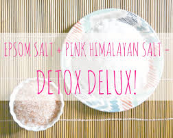 epsom salt and pink himalayan salt detox baths detox bath salts