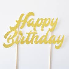 gold cake topper happy birthday gold cake topper sunday morning celebrations