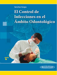 sanchez el control de infecciones en el ambito odontologico