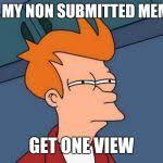 Create Fry Meme - futurama fry meme generator imgflip