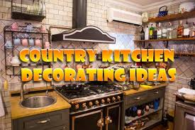 country kitchens decorating idea country kitchen decorating ideas country designs comfort and