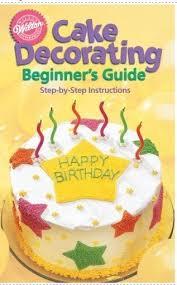 Wilton Cake Decorating Ideas Cake Baking For Beginners Laura Williams
