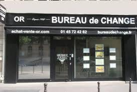 meilleurs bureaux de change achat or aux plus hauts cours bureau de change low cost à