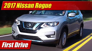 nissan rogue drop top 2017 nissan rogue first drive youtube