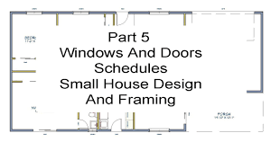 Home Design Windows And Doors Part 5 Windows And Door Schedules U2013 Small House Design And
