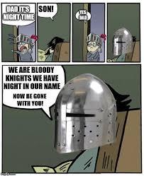 Stare Dad Meme Generator - knight s stare imgflip