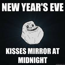 New Love Memes - 23 new years memes that will make you feel good about your failed ny