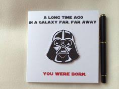star wars birthday card geek birthday card darth vader birthday