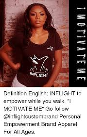 Custom Memes - motvate inflight custom brand definition english inflight to