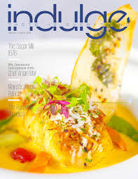 a taste of home indulge magazine issue 5 by indulge magazine issuu