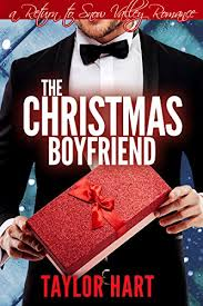 the christmas boyfriend a return to snow valley romance kindle