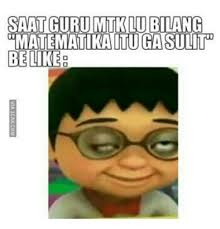 Icak Meme - mtklu matematikaitu gasulit indonesian language meme on me me