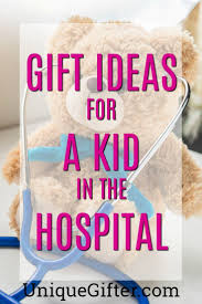 care package for someone sick 20 gift ideas for a kid in the hospital kids hospital and gift