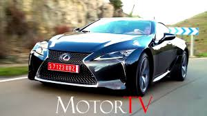 lexus lc 500 turbo 2017 lexus lc 500 u0026 500h film l beauty shots l driving scenes