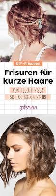 Hochsteckfrisurenen Kurze Haare Locken by Frisuren Für Kurze Haare Zum Nachstylen Flechtfrisuren über