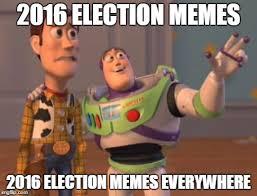 Election Memes - 2016 election memes 2016 election memes everywhere meme