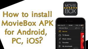 apk installer ios how to install moviebox apk for android moviebox for pc