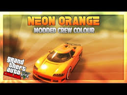 gta online modded crew colour neon orange gta online rare