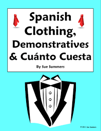 spanish demonstrative adjectives and clothing worksheet 1 by