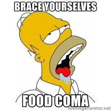 Food Coma Meme - brace yourselves food coma homer simpson drooling meme generator