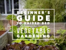 raised bed gardening the ultimate guide gardening channel