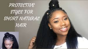 quick and easy protective hairstyle for short natural 4c b a