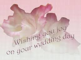 wedding wishes on wedding day you on your wedding day